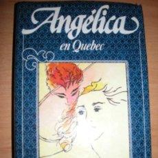 Libros de segunda mano: TOMO Nº 11 - ANGELICA EN QUEBEC - ANNE Y SERGE COLON - CIRCULO DE LECTORES - 1983. Lote 155626842