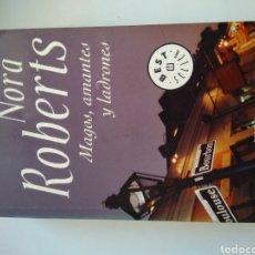 Libros de segunda mano: MAGOS, AMANTES Y LADRONES/NORA ROBERTS. Lote 155652684