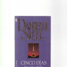 Libros de segunda mano: DANIELLE STEEL - CINCO DIAS EN PARIS - PLAZA & JANES 1997. Lote 156481062