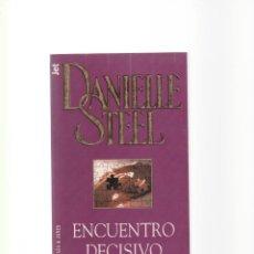 Libros de segunda mano: DANIELLE STEEL - ENCUENTRO DECISIVO - PLAZA & JANES 1997. Lote 156481234