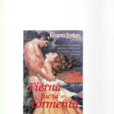 Libros de segunda mano: JOHANNA LINDSEY - TIERRA FUE LA TORMENTA - SUMA DE LETRAS ED. 2000. Lote 156481610