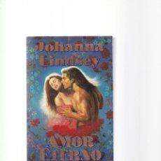 Libros de segunda mano: JOHANNA LINDSEY - AMOR ETERNO - PLAZA & JANES 1998. Lote 156481826