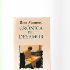 Libros de segunda mano: ROSA MONTERO - CRONICA DEL DESAMOR - EDITORIAL DEBATE 1993. Lote 156484474