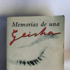 Libros de segunda mano: MEMORIAS DE UNA GHEISA ARTHUR GOLDEN. Lote 156572288