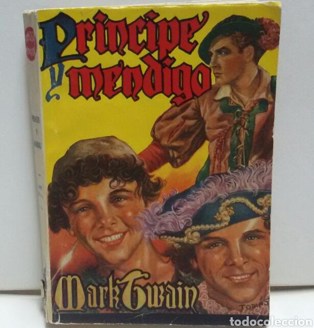 NOVELAS FAMOSAS EL PRÍNCIPE MENDIGO MARK TWAIN (Libros de Segunda Mano (posteriores a 1936) - Literatura - Narrativa - Novela Romántica)