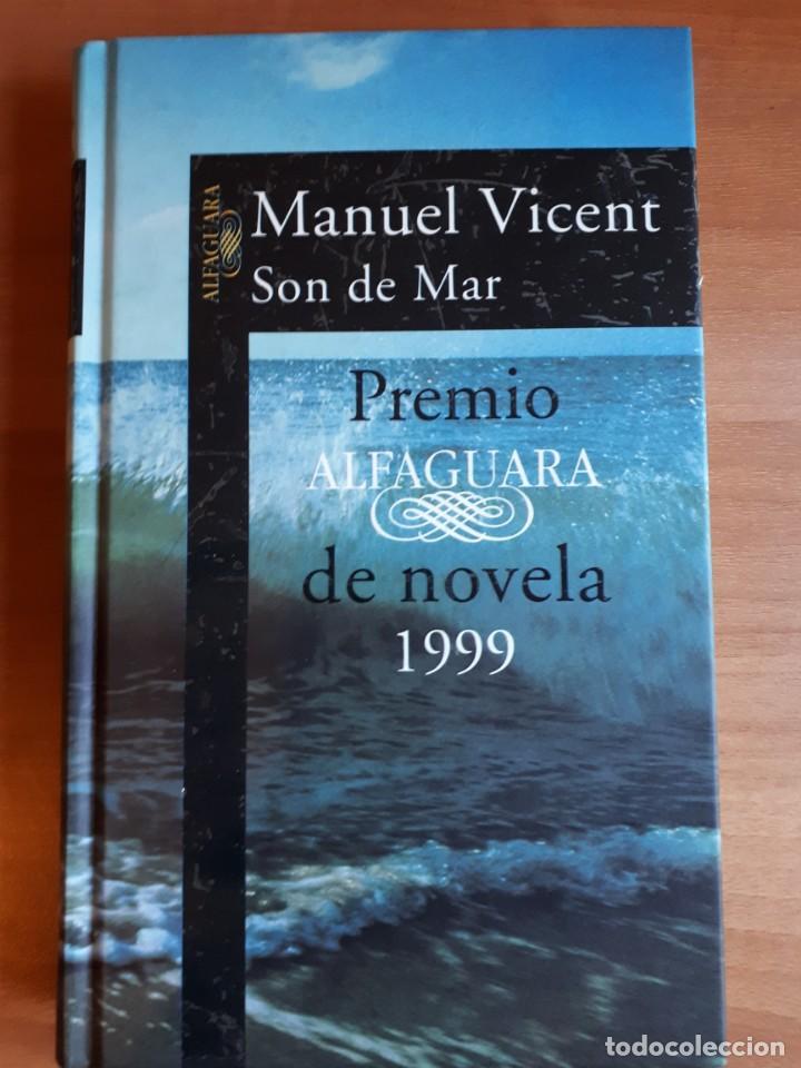 SON DE MAR . MANUEL VICENT (Libros de Segunda Mano (posteriores a 1936) - Literatura - Narrativa - Novela Romántica)