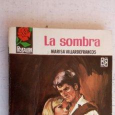 Libros de segunda mano: ROSAURA Nº 968 - MARIAS VILLARDEFRANCOS - LA SOMBRA - MUY BUEN ESTADO - 1968 BRUGUERA. Lote 156997490