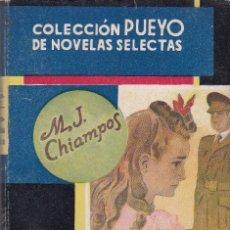 Libros de segunda mano: M.J.CHIAMPOS - SU PEQUEÑA HADA - COLECCION PUEYO Nº 157 / 1945. Lote 157257198