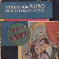 Libros de segunda mano: Mª DEL CARMEN GARRIDO - RENUNCIAR - COLECCION PUEYO Nº 43 / 1945. Lote 157257538