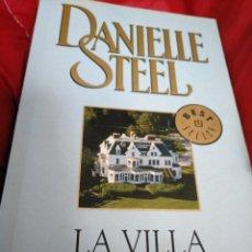 Libros de segunda mano: LA VILLA. DANIELLE STEEL. Lote 157894810