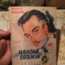 Libros de segunda mano: ANTIGUO LIBRO UNA MANCHA DE CARMÍN POR GUSTAVO DEL BARCO . Lote 157955642