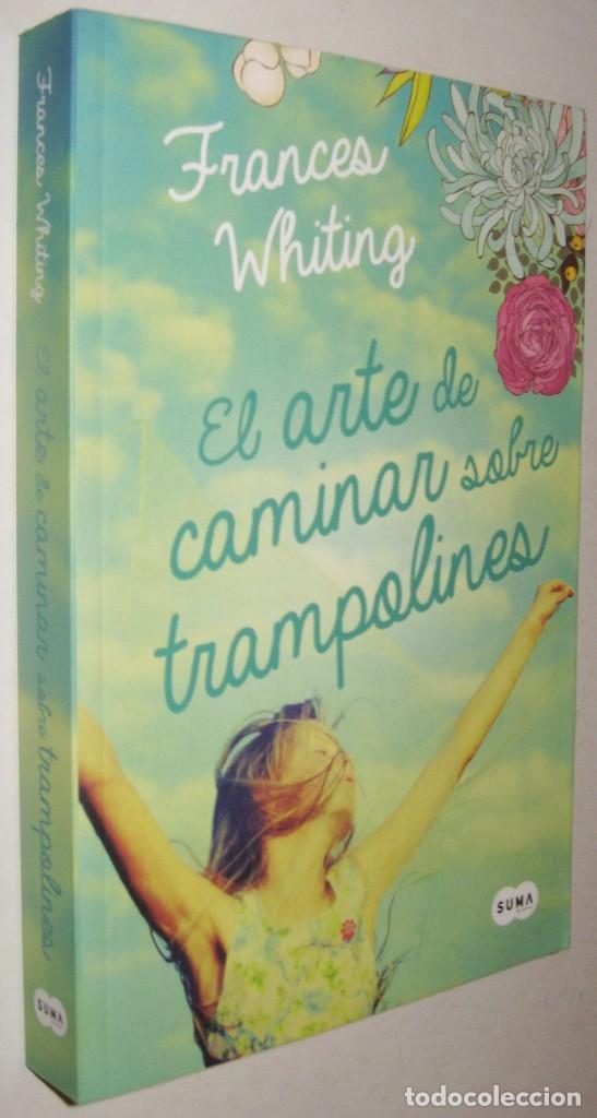 El Arte De Caminar Sobre Trampolines Francesc Comprar Libros De Novela Romántica En Todocoleccion 158275946