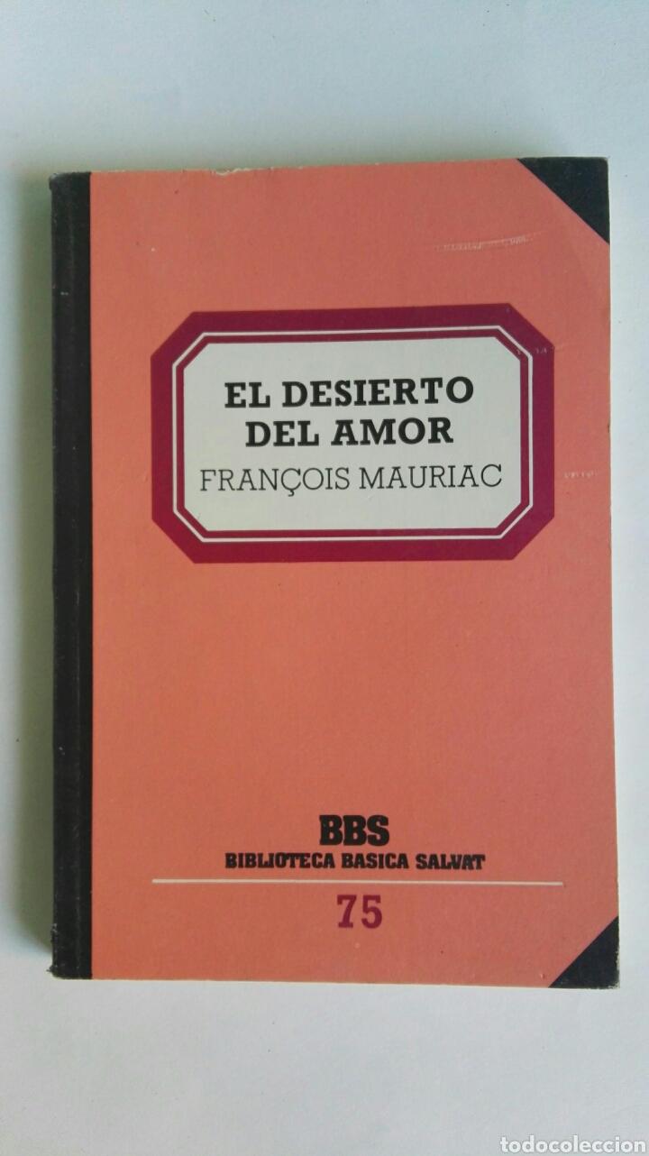 EL DESIERTO DEL AMOR (Libros de Segunda Mano (posteriores a 1936) - Literatura - Narrativa - Novela Romántica)