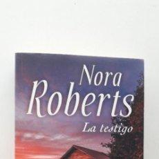 Libros de segunda mano - LA TESTIGO - NORA ROBERTS - 160030722