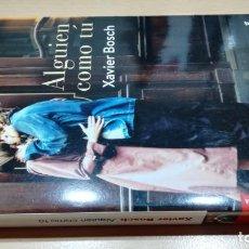 Livros em segunda mão: ALGUIEN COMO TU/ XAVIER BOSCH/ BOOKET/ / F302. Lote 160316478