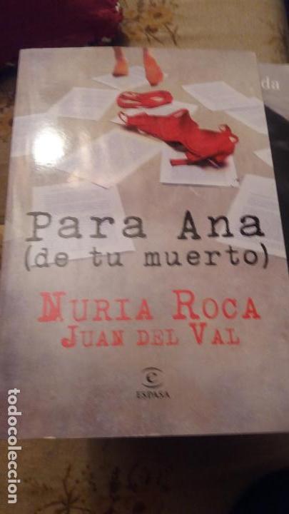 PARA ANA DE TU MUERTO - EDICION TAPA DURA (Libros de Segunda Mano (posteriores a 1936) - Literatura - Narrativa - Novela Romántica)