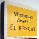 Libros de segunda mano: EL RESCAT - NICHOLAS SPARKS - EN CATALAN. Lote 161384702