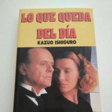 Libros de segunda mano: LO QUE QUEDA DEL DIA - KAZUO ISHIGURO - CINE PARA LEER. Lote 162588534