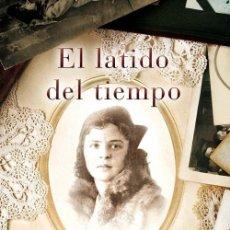 Libros de segunda mano: EL LATIDO DEL TIEMPO. Lote 162726488