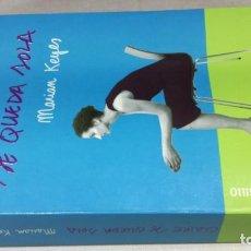 Libros de segunda mano: CLAIRE SE QUEDA SOLA/ MARIAM KEYES/ DEBOLSILLO/ / B501. Lote 162977414