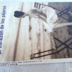 Libros de segunda mano: EL CORAZON DE LOS PAJAROS/ ELSA LOPEZ/ PLANETA/ / E301. Lote 163306082