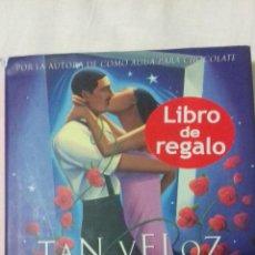 Libros de segunda mano: TAN VELOZ COMO EL DESEO LAURA ESQUIVEL.. Lote 163397530