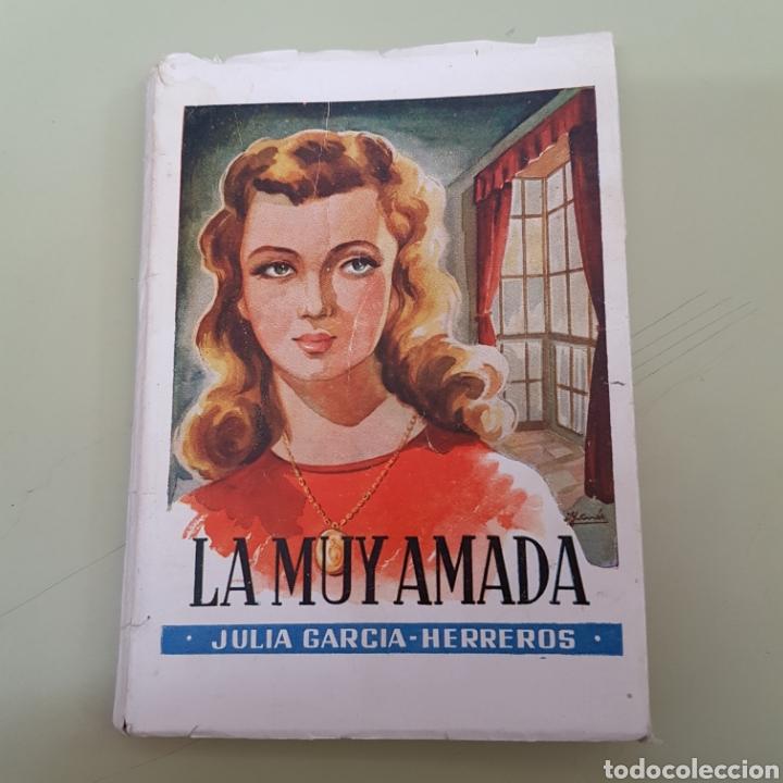 LA MUY AMADA - JULIA GARCIA HERREROS - TDK39 (Libros de Segunda Mano (posteriores a 1936) - Literatura - Narrativa - Novela Romántica)