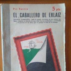 Libros de segunda mano: EL CABALLERO DE ERLAIZ PÍO BAROJA REVISTA LITERARIA NOVELAS Y CUENTOS.- N.1104, AÑO 1952. Lote 164584268