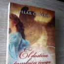 Libros de segunda mano: EL DESTINO TAMBIÉN JUEGA ** PILAR CABERO. Lote 164685090