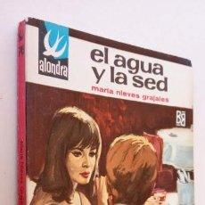 Libros de segunda mano: ALONDRA Nº 749 - MARÁ NIEVES GRAJALES - COMO NUEVA - 1967 BRUGUERA. Lote 164689570