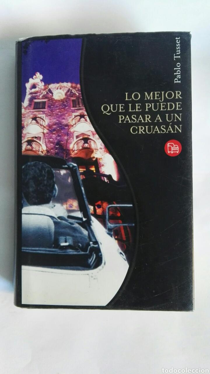LO MEJOR QUE LE PUEDE PASAR A UN CRUASÁN (Libros de Segunda Mano (posteriores a 1936) - Literatura - Narrativa - Novela Romántica)