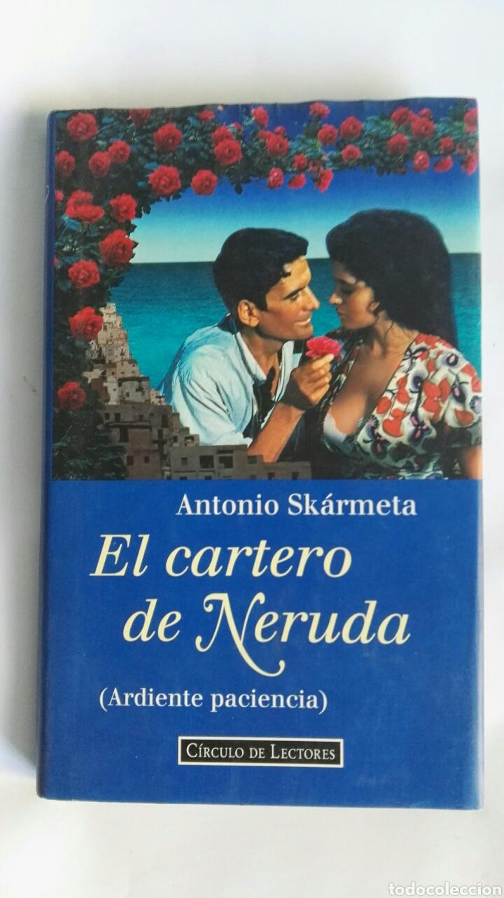 EL CARTERO DE NERUDA CIRCULO DE LECTORES (Libros de Segunda Mano (posteriores a 1936) - Literatura - Narrativa - Novela Romántica)