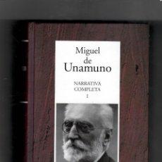 Libros de segunda mano: MIGUEL DE UNAMUNO. NARRATIVA COMPLETA I - SEGUNDA MANO NUEVO. Lote 50199733