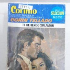 Livres d'occasion: 18795 - CORIN TELLADO - COLECCION CORINTO - TE DEFIENDO SIN AMOR - Nº 843. Lote 165352674