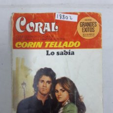Livres d'occasion: 18802 - CORIN TELLADO - COLECCION CORAL - LO SABIA - Nº 710. Lote 165354326