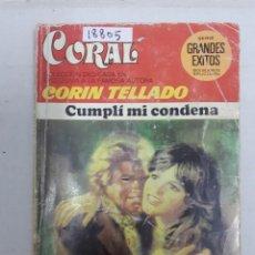 Livres d'occasion: 18805 - CORIN TELLADO - COLECCION CORAL - CUMPLI MI CONDENA - Nº 699. Lote 165354622