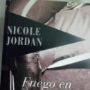 Libros de segunda mano: FUEGO EN TUS MANOS. NICOLE JORDAN.. Lote 165461110