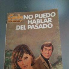 Libros de segunda mano: CORIN. N 73 NO PUEDO HABLAR DEL PASADO. CORIN TELLADO. Lote 165821105