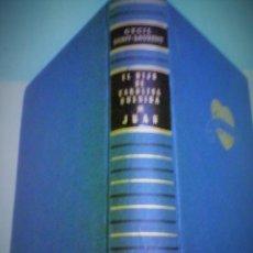 Libros de segunda mano: EL HIJO DE CAROLINA QUERIDA-JUAN (1957). Lote 167681080