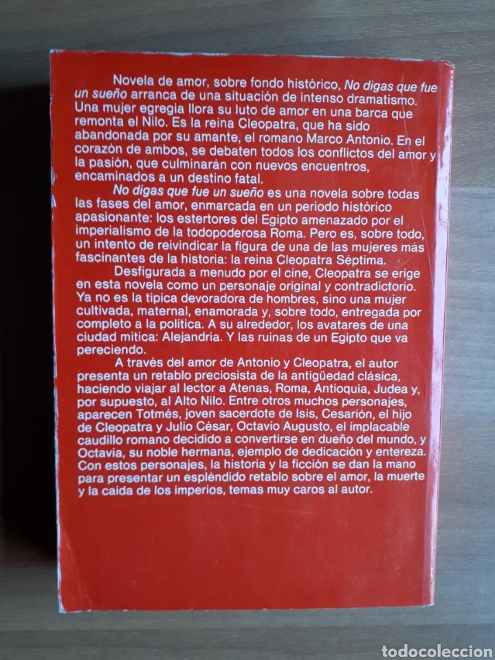 Libros de segunda mano: NO DIGAS QUE FUE UN SUEÑO. TERENCI MOIX - Foto 2 - 167900061