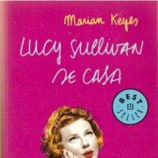 Libros de segunda mano: LUCY SULLIVAN SE CASA - MARIAN KEYES - OFERTAS DOCABO. Lote 168403364