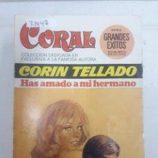 Livres d'occasion: 21448 - NOVELA ROMANTICA - CORIN TELLADO - COL. CORAL - HAS AMADO A MI HERMANO - Nº 518. Lote 168793376