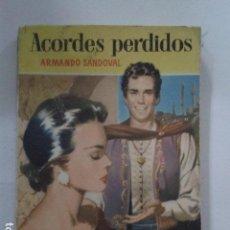 Libros de segunda mano: ACORDES PERDIDOS. ARMANDO SANDOVAL. Lote 168806424