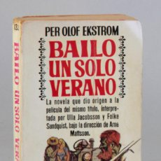 Libros de segunda mano: BAILÓ UN SÓLO VERANO. Lote 168863456