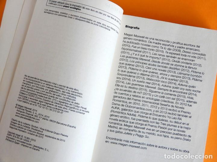 Libros de segunda mano: MELOCOTÓN LOCO, DE MEGAN MAXWELL - FIRMADO Y DEDICADO POR LA AUTORA - 1ª EDICIÓN BOOKET - Foto 5 - 168953708
