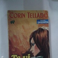 Libros de segunda mano: TE VI PASAR. CORIN TELLADO. Lote 168968860