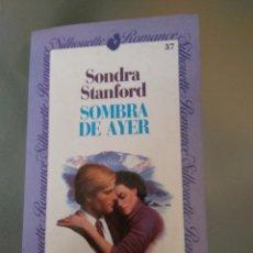 Libros de segunda mano: SOMBRA DE AYER. SONDRA STANFORD. Lote 169067462