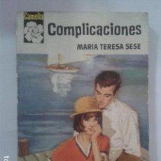 Libros de segunda mano: COMPLICACIONES. MARIA TERESA SESE. Lote 169108052