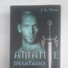 Libros de segunda mano: AMANTE DESATADO. - J. R. WARD. CIRCULO DE LECTURES. TDK390. Lote 170204308
