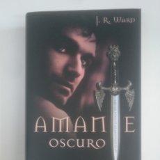 Libros de segunda mano: AMANTE OSCURO. - J. R. WARD. CIRCULO DE LECTORES. TDK390. Lote 170204552